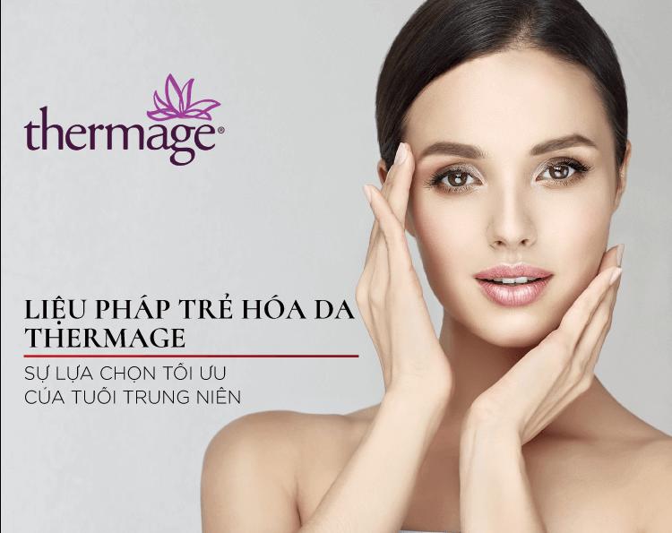 liệu pháp trẻ hóa da Thermage là lựa chọn tối ưu cho phụ nữ trung niên