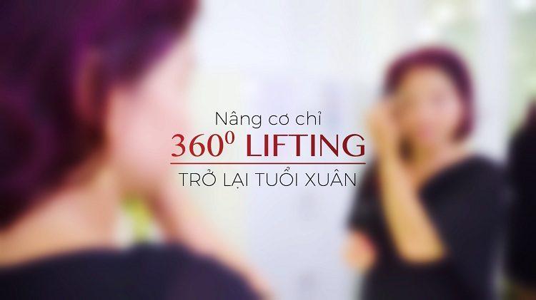 nâng cơ chỉ 360o Lifting